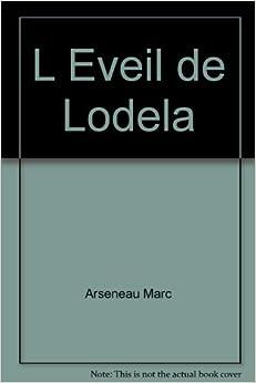 L Eveil de Lodela