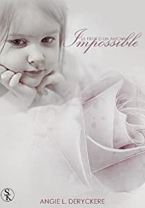 Le fruit d'un amour impossible 1 par Deryckere