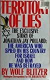 Territory Of Lies - The Exclusive Story Of Jonathan Jay Pollard