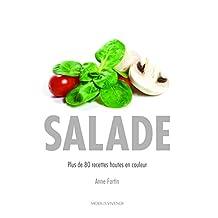 Salade: Plus de 80 recettes hautes en couleur