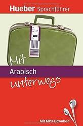 Mit Arabisch unterwegs: Buch mit MP3-Download