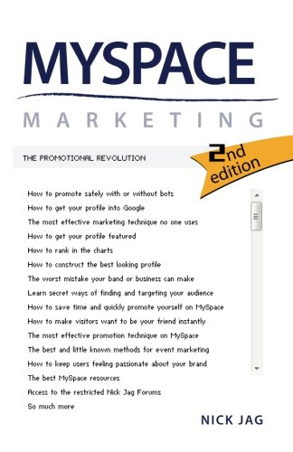 MySpace Marketing: The Promotional Revolution 2nd Edition