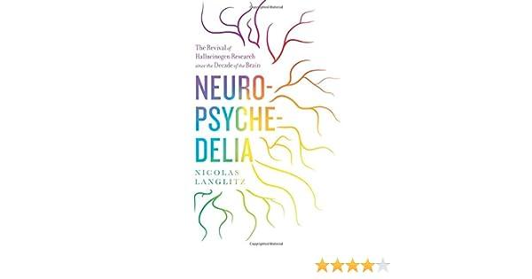 Amazon neuropsychedelia the revival of hallucinogen research amazon neuropsychedelia the revival of hallucinogen research since the decade of the brain 9780520274822 nicolas langlitz books fandeluxe Gallery