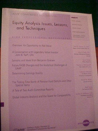 Equity Analysis Issues, Lessons and Techniques