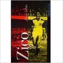 Book Zico: Paixão e glória de um ídolo (Perfis do Rio) (Portuguese Edition)