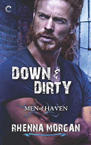 Down and Dirty by Rhenna Morgan