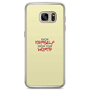 Samsung Galaxy S7 Transparent Edge Phone Case Know Yourself Phone Case Worth Phone Case Quote Samsung S7 Cover with Transparent Frame