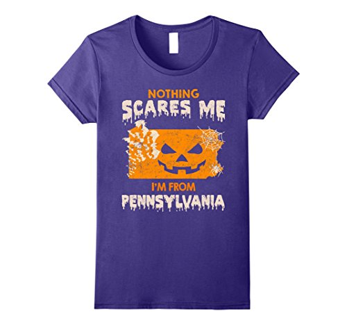 Womens Nothing Scares Me I'm From Pennsylvania Halloween T-Shirt Medium (Pennsylvania Halloween)