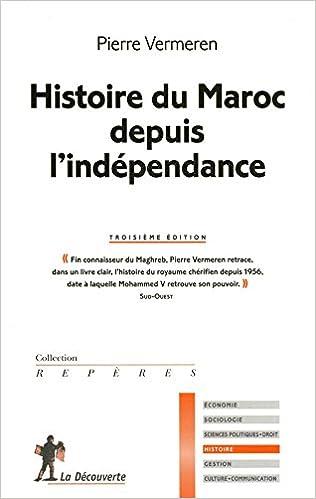 Amazon.fr - Histoire du Maroc depuis l indépendance - Pierre VERMEREN -  Livres dece95a4c864
