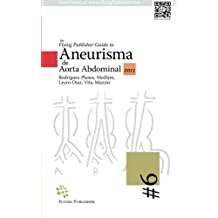 The Flying Publisher Guide to Aneurisma de Aorta Abdominal (Spanish Edition)