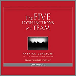 Overcoming the Five Dysfunctions of a Team Audiobook