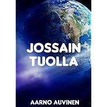 Jossain tuolla (Finnish Edition)