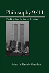 Philosophy 9/11: Thinking about the War on Terrorism