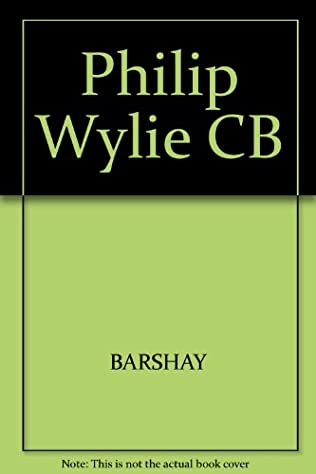 book cover of Philip Wylie