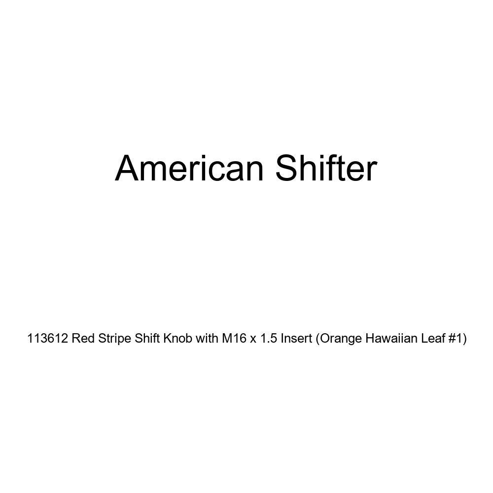 American Shifter 113612 Red Stripe Shift Knob with M16 x 1.5 Insert Orange Hawaiian Leaf #1