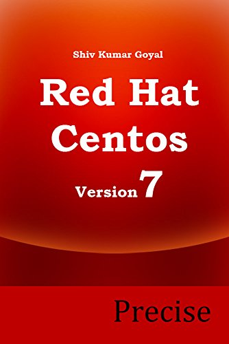 Precise ( Administrator's guide for Red hat enterprise linux and Centos Linux version 7) ()