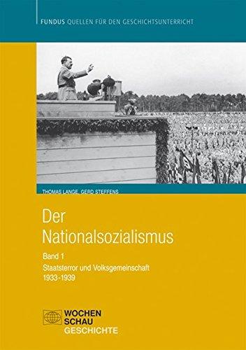 der-nationalsozialismus-band-1-1933-1939-staatsterror-und-volksgemeinschaft-fundus-quellen-fr-den-geschichtsunterricht