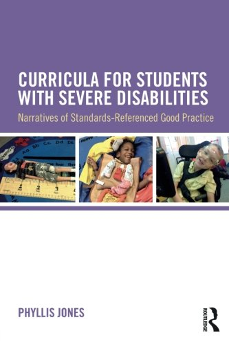 Curricula for Students with Severe Disabilities (Instructional Strategies For Students With Intellectual Disabilities)