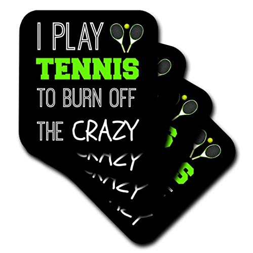 (3dRose Play Tennis to Burn Off The Crazy on Black Background-Soft Coasters, Set of 4 (CST_221883_1), Multicolor)