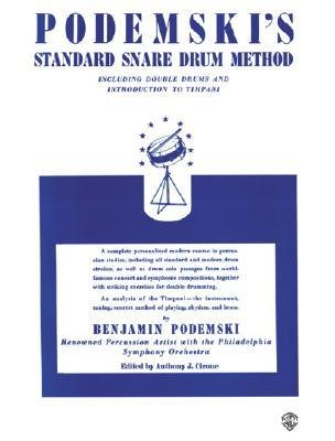 [(Podemski's Standard Snare Drum Method: Including Double Drums and Introduction to Timpani )] [Author: Benjamin Podemski] [Aug-2002]
