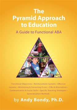 Pyramid Approach to Education A Guide to Functional ABA