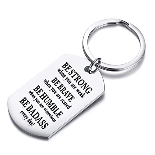 bobauna Be Strong Be Brave Be Humble Be Badass Dog Tag Inspirational Keychain Encouraging Gift (Strong Brave Humble Badass Keychain)