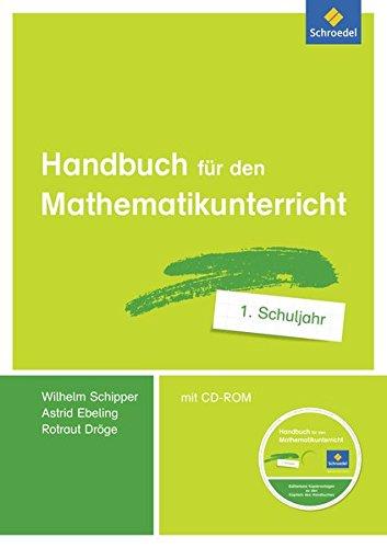 Handbücher Mathematik: Handbuch für den Mathematikunterricht an Grundschulen: 1. Schuljahr