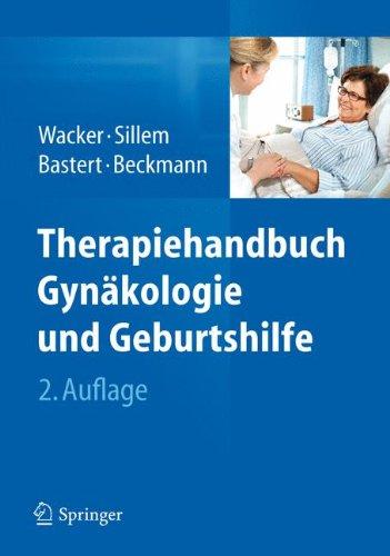 Therapiehandbuch Gynäkologie und Geburtshilfe