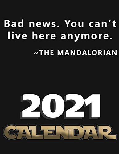 Bad news You can t live here anymore The Mandalorian Calendar Baby Yoda Calendar, Baby Yoda Planner, the Mandalorian Planner, cute planner for baby yoda fans, 8 5x