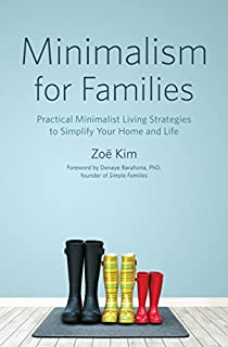 Book Cover: Minimalism for Families: Practical Minimalist Living Strategies to Simplify Your Home and Life