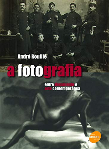 A fotografia : Entre o documento e a arte contemporânea: Entre Documento e Arte Contemporânea