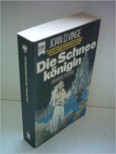 Joan D. Vinge - Die Schneekönigin (Tiamat 1)