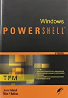 Windows PowerShell: TFM, 4th Edition Front Cover
