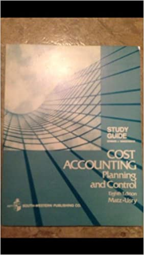cost accounting matz usry 7th edition.rar101