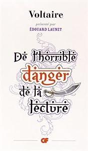"""Afficher """"De l'horrible danger de la lecture"""""""