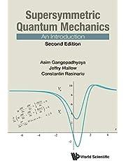 Supersymmetric Quantum Mechanics: An Introduction ()