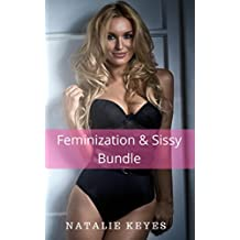 Feminization & Sissy Bundle (3 Transgender, Sissification & First-Time Stories)