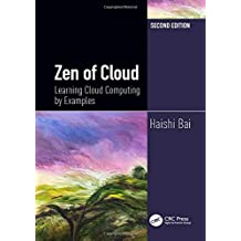 Zen of Cloud: Learning Cloud Computing by Examples, Second Edition