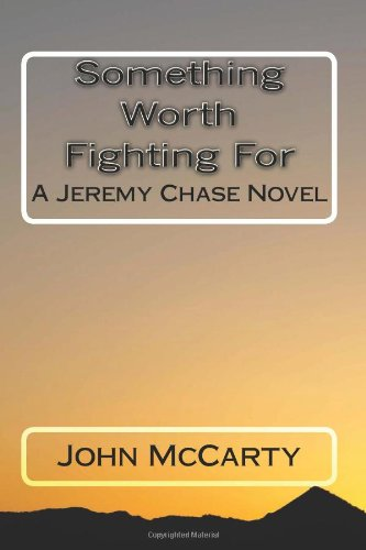 Download Something Worth Fighting For: A Jeremy Chase Novel ebook