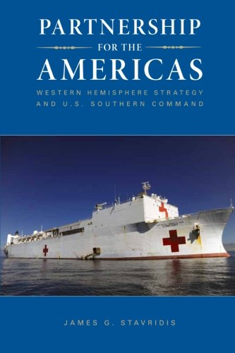 Partnership for the Americas: Western Hemisphere Strategy and U.S. Southern Command ePub fb2 book