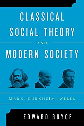 compare the theories of lenski marx weber and durkheim Describe the difference between preindustrial, industrial, and postindustrial  societies  sociologist gerhard lenski (1924–) defined societies in terms of their   émile durkheim, karl marx, and max weber developed different theoretical.