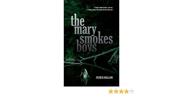 Ebook The Mary Smokes Boys By Patrick Holland