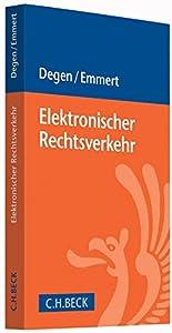 Elektronischer Rechtsverkehr: Änderungen durch E-Justiz und...
