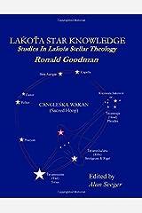 Lakota Star Knowledge: Studies in Lakota Stellar Theology Paperback