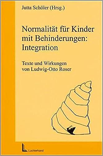 Normalität Für Kinder Mit Behinderungen Integration Texte Und