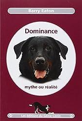 Dominance, mythe ou réalité
