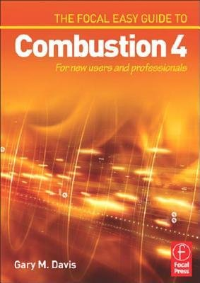Read Online [(Focal Easy Guide to Combustion 4: For New Users and Professionals )] [Author: Gary M. Davis] [Dec-2005] pdf