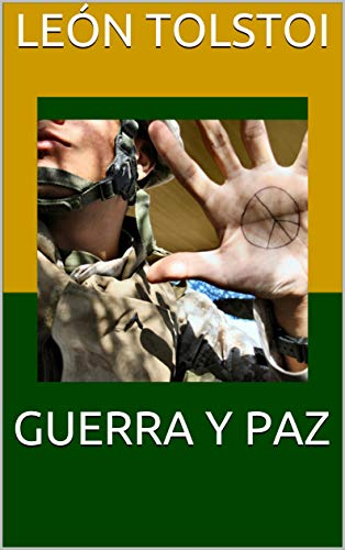 GUERRA Y PAZ (Spanish Edition) by [Tolstoi, León ]