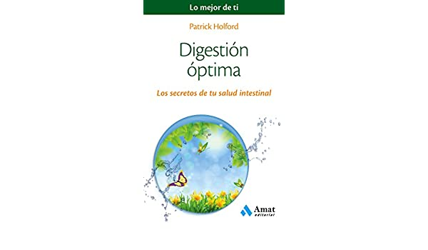 Digestión óptima: Los secretos de tu salud intestinal ...