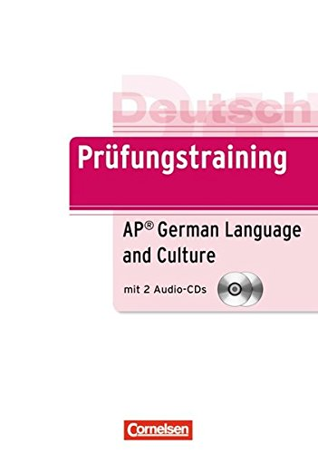 Prufungstraining Daf: Prufung AP German Exam (B2) - Ubungsbuch MIT Cds (German Edition)